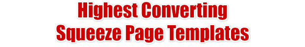 Highest Converting Squeeze Page Templates